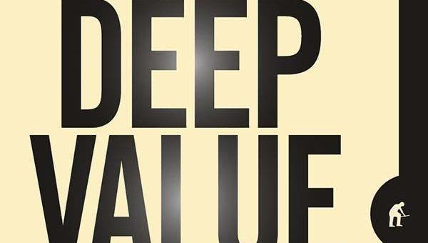 Deep Value, un libro que explica por qué no es lo mismo un buen negocio que una buena inversión