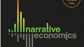 Narrative Economics: Robert Shiller cuenta tres historias que contribuyeron a configurar la economía