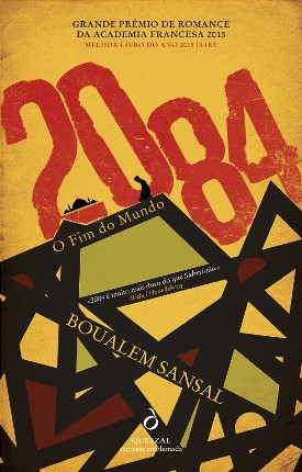 2084 – O Fim do Mundo, de Boualem Sansal